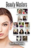 Beauty Masters: Success stories from industry experts: 1