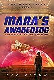 Mara's Awakening: Space Opera Adventure Novelette (Book 1 Of The Mara Files)