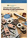 Metalsmith Essentials - Riveting & Cold Connections