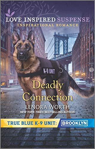 Deadly Connection (True Blue K-9 Unit: Brooklyn Book 3)