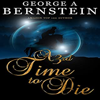 A 3rd Time to Die                   By:                                                                                                                                 George A. Bernstein                               Narrated by:                                                                                                                                 Denise Kahn                      Length: 10 hrs and 27 mins     22 ratings     Overall 3.8