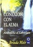 CONEXION CON EL ALMA (Crisol)
