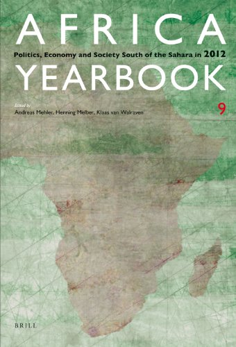 Africa Yearbook, Volume 9: Politics, Economy and Society South of the Sahara in 2012
