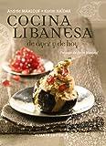 La cocina libanesa de ayer y de hoy (Libros Singulares (alianza)