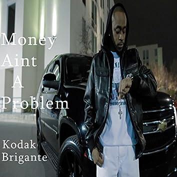 Money Ain't a Problem (feat. Dalesha Marie)