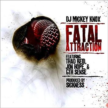Fatal Attraction ft Thad Reid, Jon Hope & 6th Sense