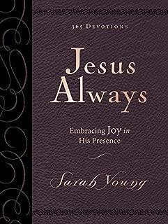 Jesus Always Large Deluxe: Embracing Joy in His Presence (Jesus Calling®)