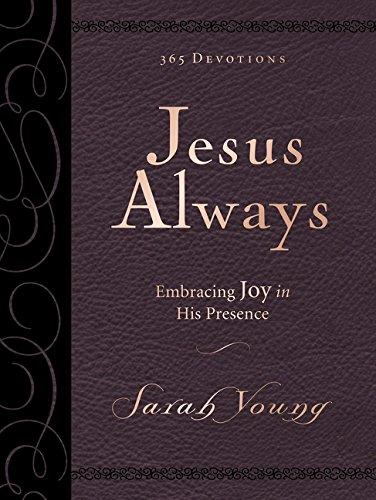 耶稣总是大而豪华:在他面前拥抱喜乐