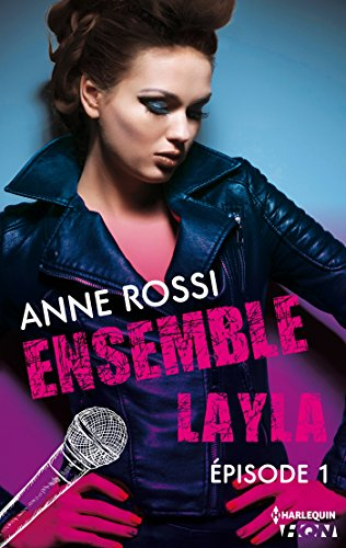 Ensemble - Layla : épisode 1 (French Edition)