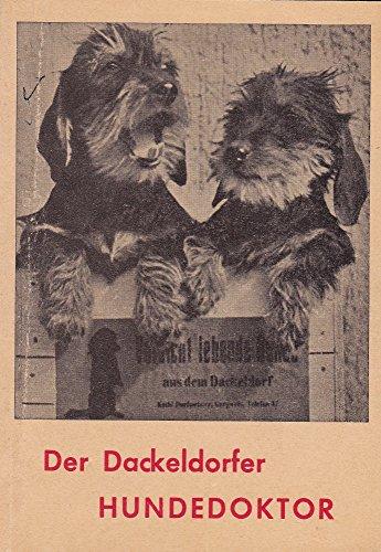 Der Dackeldorfer Hundedoktor