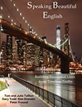 Speaking Beautiful English: Building Successful Lives