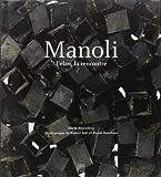 Manoli - L'Elan, la rencontre