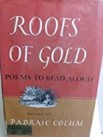 Roofs of Gold, Poems to Read Aloud 0027229203 Book Cover