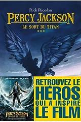 Le Sort du titan : Percy Jackson - tome 3 (Wiz) Format Kindle