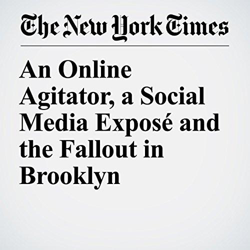 An Online Agitator, a Social Media Exposé and the Fallout in Brooklyn copertina