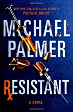 By Michael Palmer Resistant