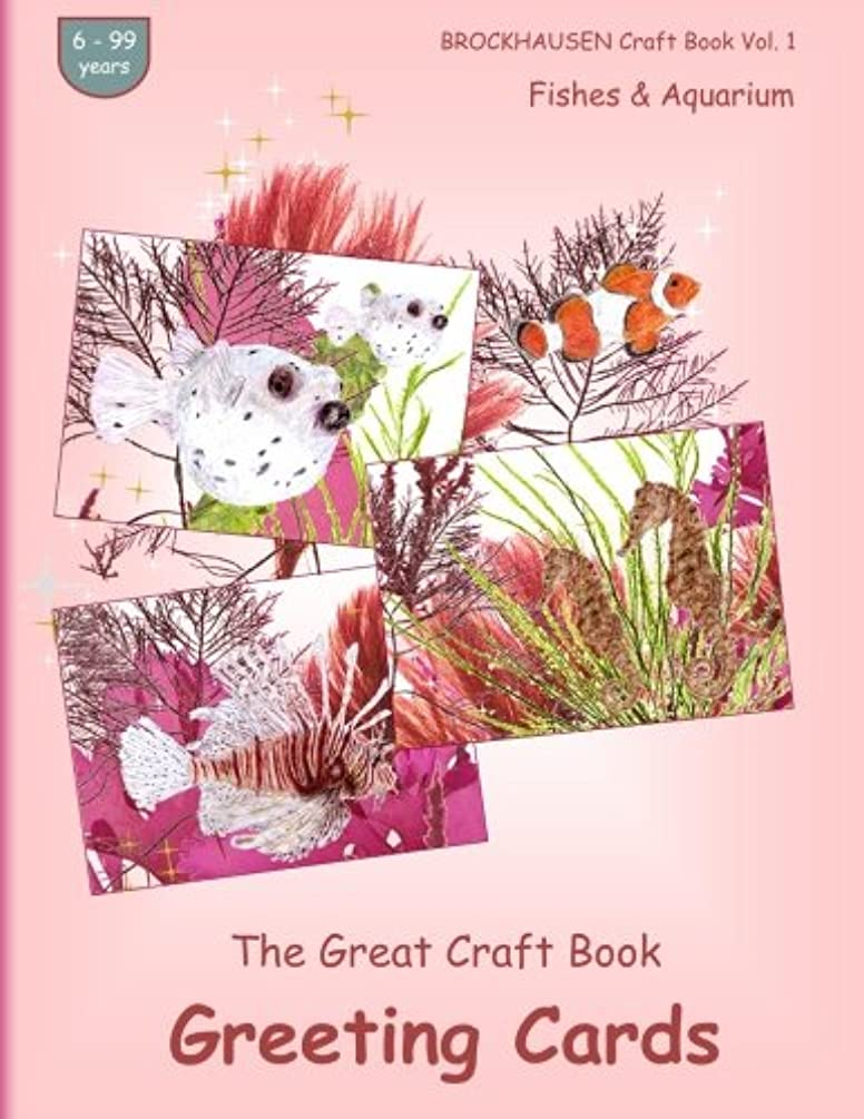 BROCKHAUSEN Craft Book Vol. 1 - The Great Craft Book - Greeting Cards: Fishes & Aquarium (Volume 1)