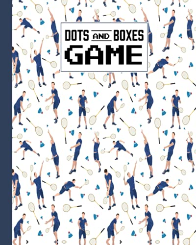 Dots And Boxes Game: Dots & Boxes Activity Book Badminton Cover - 120 Pages!, Dots and Boxes Game Notebook - Short or Long Games (8.5 x 11 inches) by Joachim Fiedler