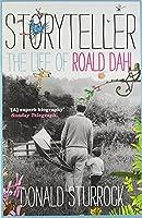 Storyteller: The Life of Roald Dahl by Donald Sturrock(2011-09-01)