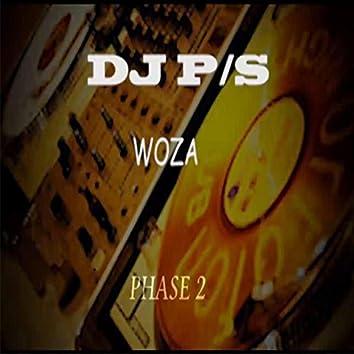 Woza  (Phase 2 )