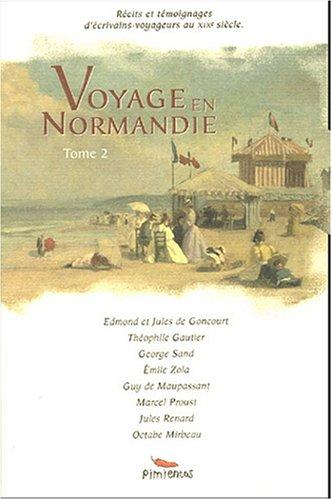 Voyage en Normandie : Tome 2