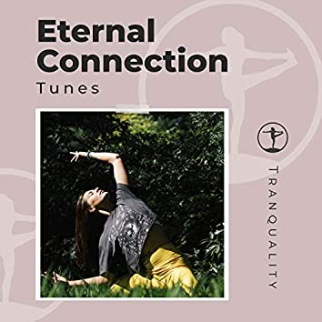 Eternal Connection Tunes
