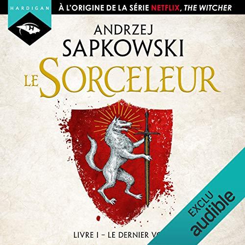 Le Sorceleur d'Andrzej Sapkowski