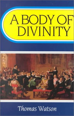 Image of A Body of Divinity (Body of Practical Divinity)
