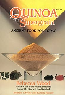 Quinoa the Supergrain: Ancient Food for Today