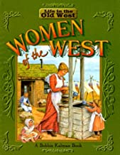 Women of the West (Life in the Old West)