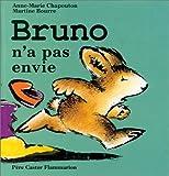 Bruno n'a pas envie