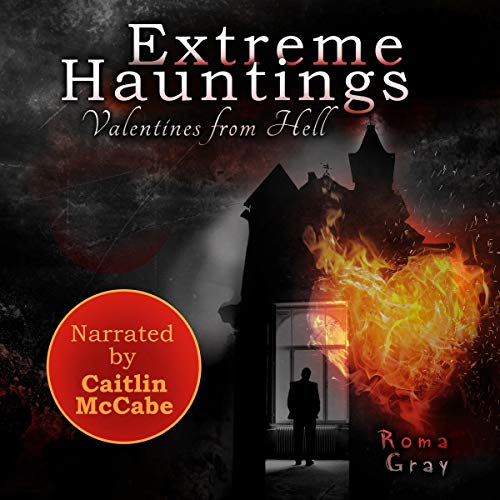 『Extreme Hauntings: Valentines from Hell』のカバーアート
