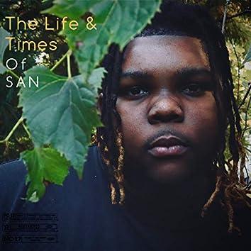 The Life & Times Of SAN
