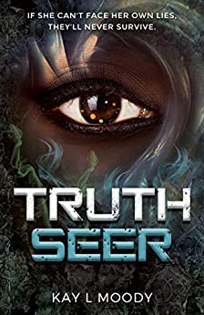 Truth Seer (Truth Seer Trilogy Book 1) by [Kay L Moody]