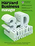 Harvard Business Manager 7/2015: Die 3-D-Druck-Revolution