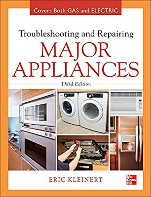 Troubleshooting and Repairing Major Appliances by McGraw-Hill Education TAB