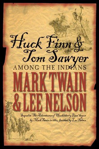 Huck Finn and Tom Sawyer Among the Indians (English Edition)