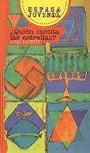 Quien Cuenta las Estrellas? = Numbers the Stars (Espasa Juvenil) (Spanish Edition)