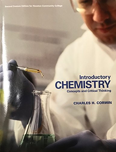 Introductory Chemistry: Concepts and Critical Thinking 2nd Edition for HCC