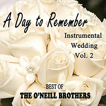 A Day to Remember Instrumental Wedding, Vol. 2 - Best of The O'Neill Brothers
