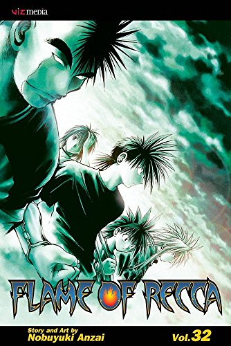 [Flame of Recca: v. 32] (By: Nobuyuki Anzai) [published: October, 2010]