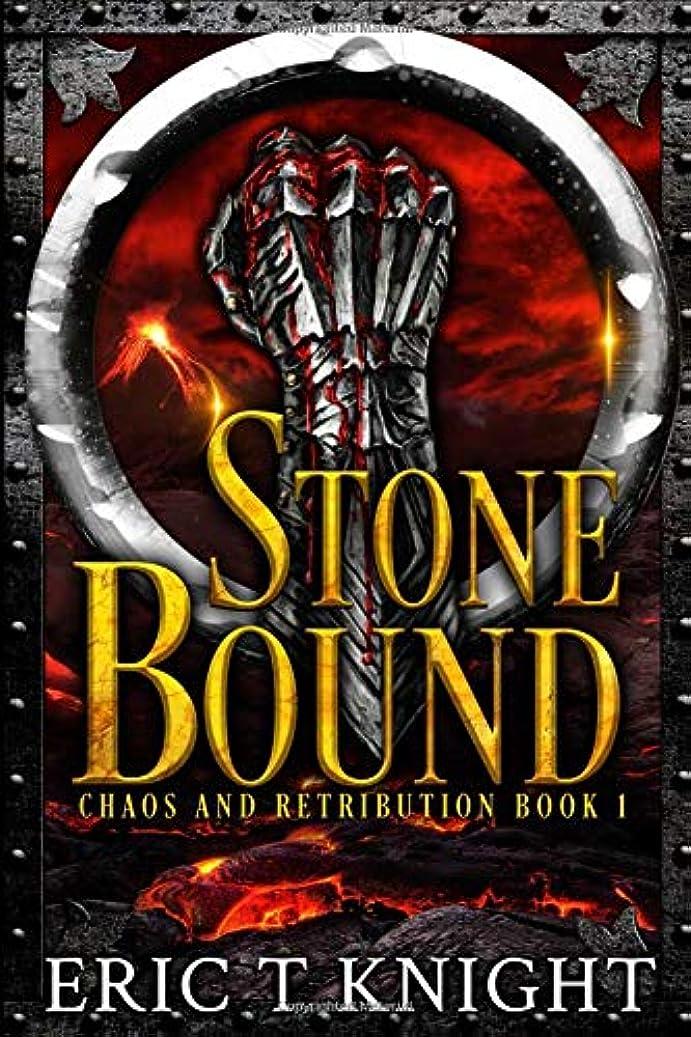 暗唱するシェア貨物Stone Bound (Chaos and Retribution)