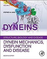 Dyneins: Dynein Mechanics, Dysfunction, and Disease