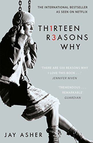 Thirteen Reasons Why: Jay Asher (Spinebreakers)