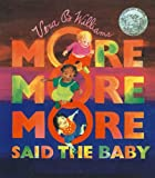 More, More, More, Said the Baby: 3 Love Stories