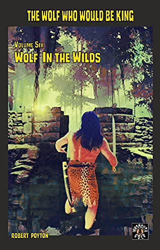 Wolf in the Wilds (English Edition)