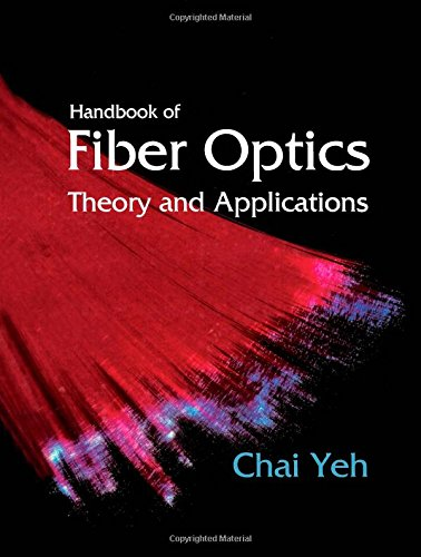 Download Handbook of Fiber Optics: Theory and Applications (Professional and Technical Series) 0127704558