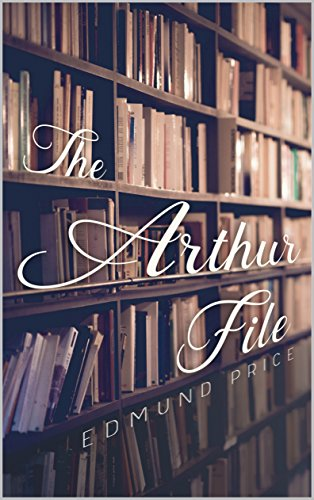 The Arthur File (English Edition)