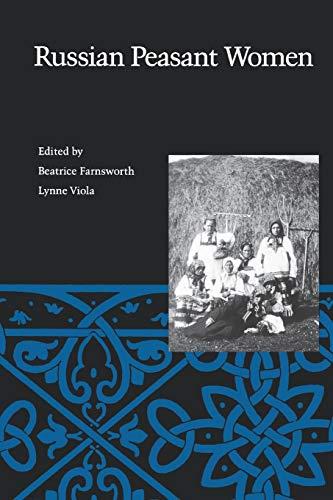 Russian Peasant Women (Oxford Medical Publications])