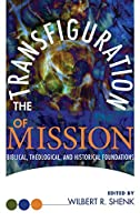 The Transfiguration of Mission (Sharing the Word)